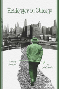 Cover of Jef Costello's book, Heidegger in Chicago.