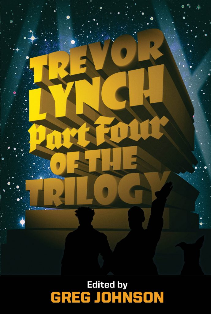 Trevor Lynch: Part Four of the Trilogy