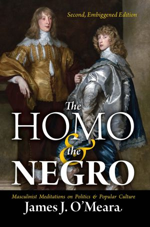 The Homo and the Negro, Second Edition