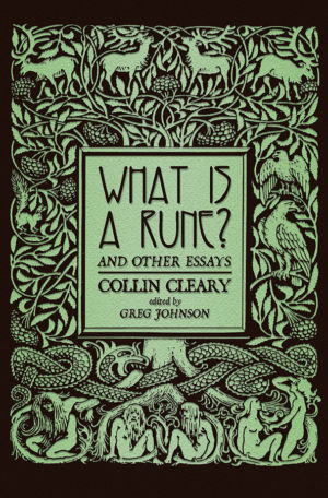 What is a Rune? & Other Essays