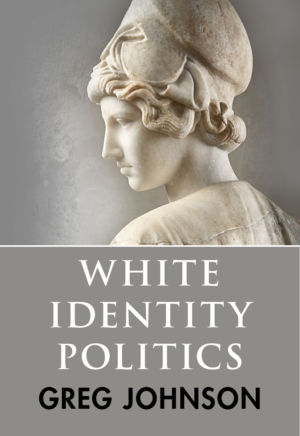 White Identity Politics