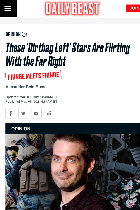 "Alexander Reid Ross for the Daily Beast: ""These 'Dirtbag Left' Stars Are Flirting With the Far Right"