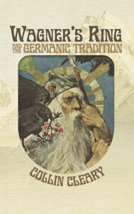 Wagner's Ring & the Germanic Tradition